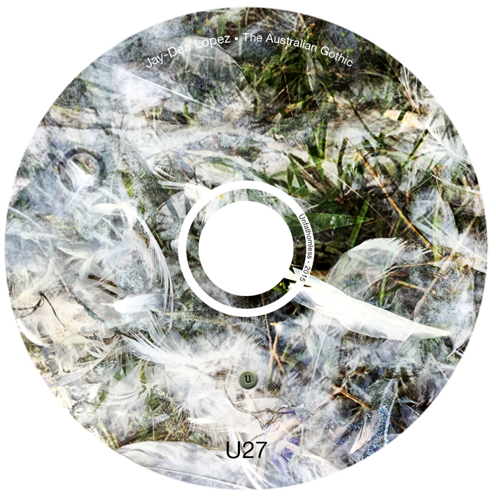 U27_Jay-Dea Lopez_The Australian Gothic_CD onbody artwork